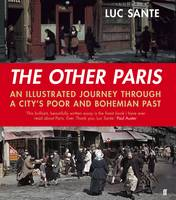 Other Paris: An Illustrated Journey...