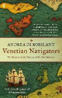 Venetian Navigators: The Voyages of...