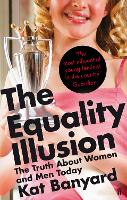 The Equality Illusion: The Truth ...
