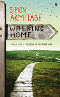 Walking Home: Travels with a...