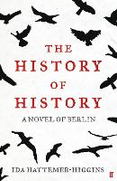 The History of History: A Novel of...