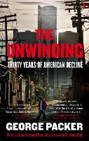 The Unwinding: Thirty Years of...