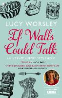 If Walls Could Talk: An Intimate...
