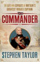 Commander: The Life and Exploits of...