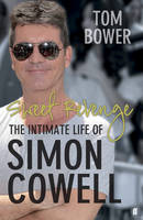 Sweet Revenge: The Intimate Life of...
