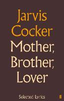 Mother, Brother, Lover