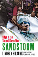 Sandstorm: Libya in the Time of...