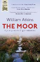 The Moor: A Journey into the English...
