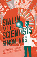 Stalin and the Scientists: A History...