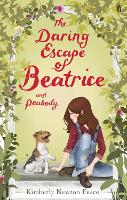 The Daring Escape of Beatrice and...