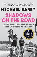 Shadows on the Road: Life at the ...