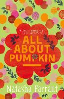 All About Pumpkin: The Diaries of...