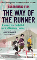 The Way of the Runner: A Journey into...