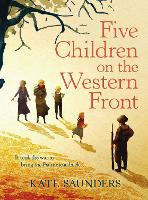 Five Children on the Western Front:...