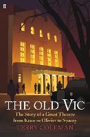 The Old Vic: The Story of a Great...