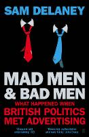 Madmen and Badmen: What Happened When...
