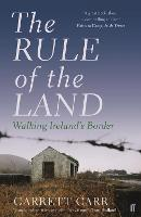 The Rule of the Land: Walking...