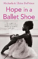 Hope in a Ballet Shoe: Orphaned by...