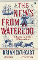 The News from Waterloo: The Race to...