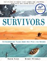 The Survivors: And Other Incredible...