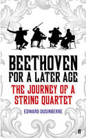 Beethoven for a Later Age: The ...
