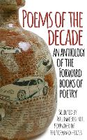 Poems of the Decade: An Anthology of...