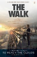 To Reach the Clouds: The Walk Film ...