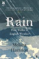 Rain: Four Walks in English Weather