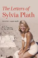 Letters of Sylvia Plath Volume I:...