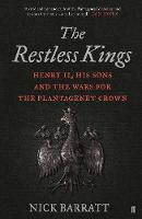 The Restless Kings: Henry II, His ...