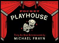 Pocket Playhouse: Thirty-six short...