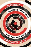 Meet Me in the Bathroom: Rebirth and...