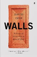 Walls: A History of Civilization in...