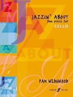 Jazzin' About: (cello and piano)