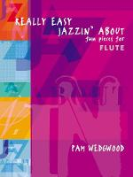 Really Easy Jazzin' About: (Flute and...