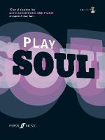 Play Soul: 10 Soul Classics for Alto...