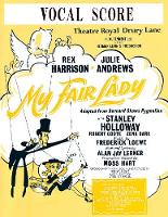 My Fair Lady: (Vocal Score)