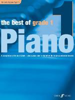 The Best of Grade 1: (Piano)