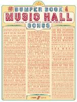 Bumper Book of Music Hall Songs:...