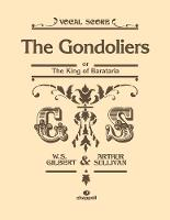 Gondoliers Vocal Score