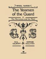 The Yeomen of the Guard: Vocal Score