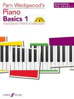 Pam Wedgwood's Piano Basics 1:...