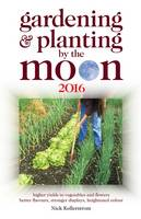 Gardening and Planting by the Moon...