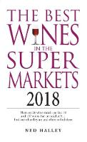 The Best Wines in the Supermarket: 2018