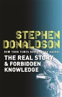 The Real Story & Forbidden Knowledge:...