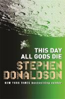 This Day All Gods Die: The Gap...