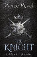 Knight: A Tale from the High Kingdom