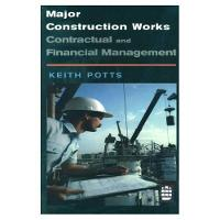 Major Construction Works:Contractual...