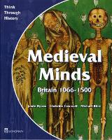 Medieval Minds Pupil's Book Britain...