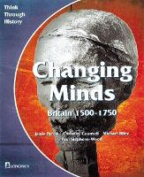 Changing Minds Britain 1500-1750...